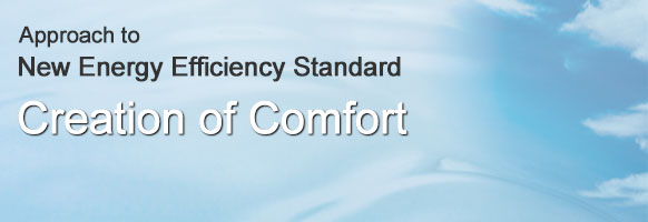 Approach to New Energy Efficiency Standard. Creation of Comfort